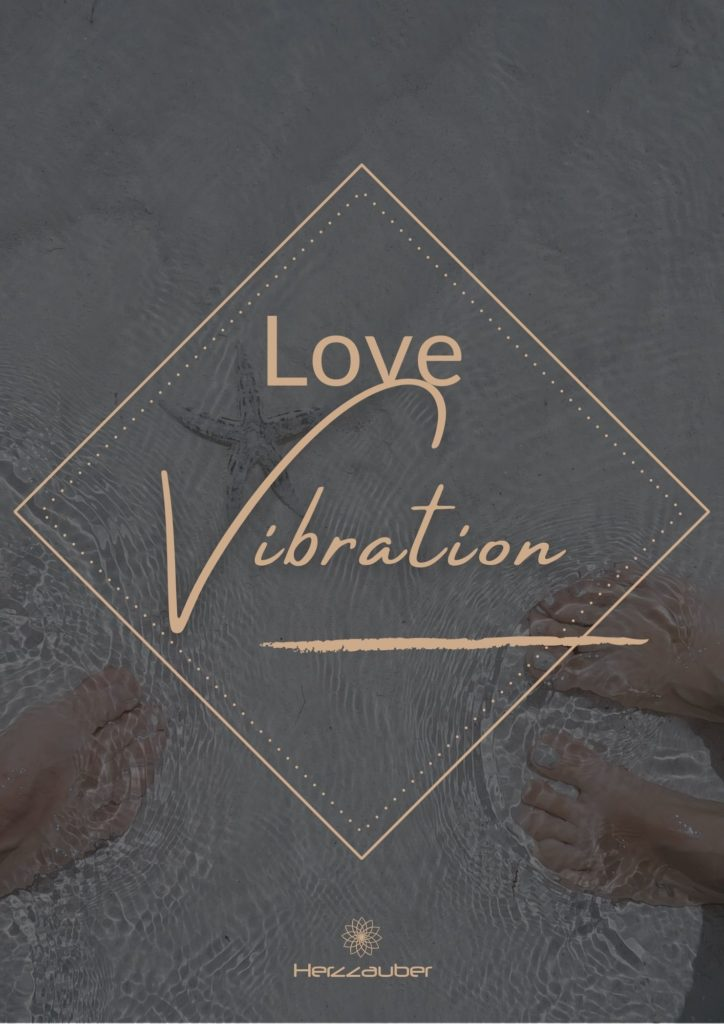 Beziehungsmagie-Love-Vibration