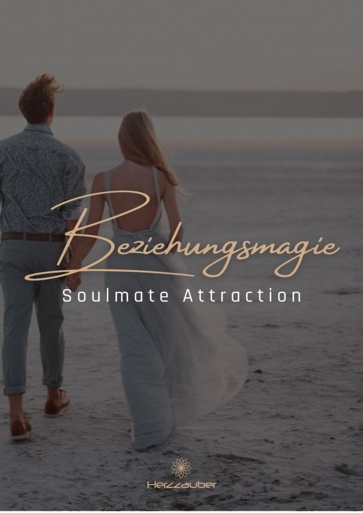 Beziehungsmagie-Soulmate-Attraction